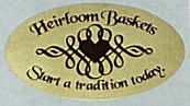 picture of Heirloom Baskets Start a tradition today