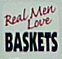 picture of Real Men Love BASKETS