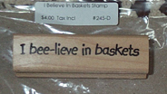 picture of I Bee-Lieve in Baskets Stamp